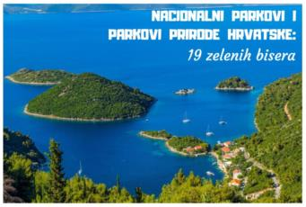 Nacionalni parkovi i parkovi prirode Hrvatske 19 zelenih bisera Foto