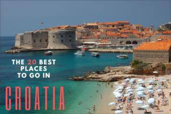The 20 Best Places to Go in Croatia